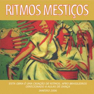 Ritmos Mestiços - Brazilian Dance Music